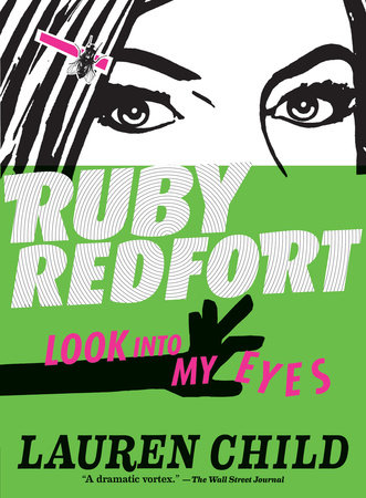 Ruby Redfort Look Into My Eyes (Book #1) by