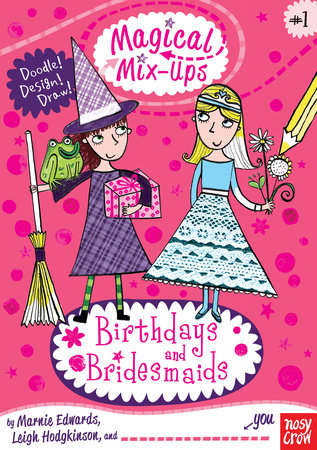 Magical Mix-Ups: Birthdays and Bridesmaids by