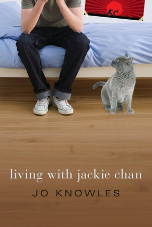 Living with Jackie Chan by Jo Knowles