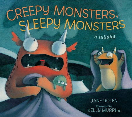 Creepy Monsters, Sleepy Monsters by