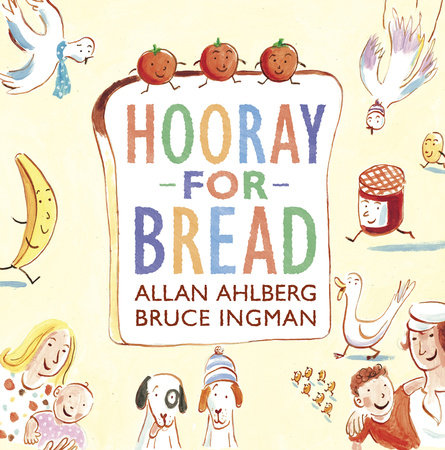 Hooray for Bread by