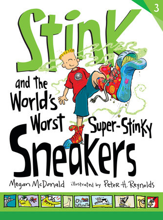Stink and the World's Worst Super-Stinky Sneakers (Book #3) by Megan McDonald