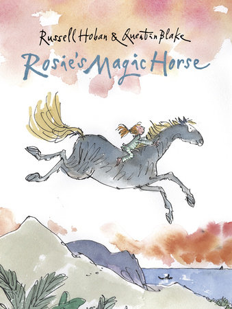 Rosie's Magic Horse by Russell Hoban
