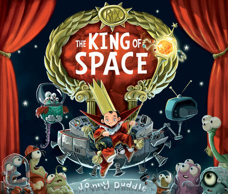 King of Space by Jonny Duddle