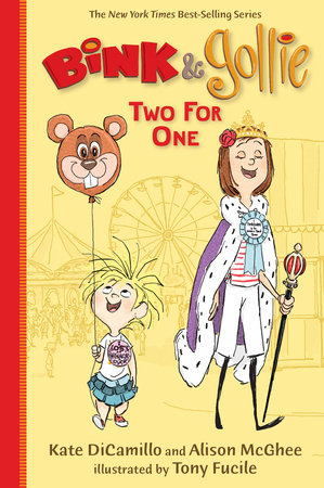 Bink and Gollie: Two for One by Alison McGhee and Kate DiCamillo