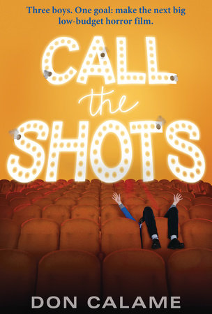 Call the Shots by Don Calame