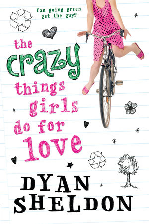 The Crazy Things Girls Do for Love by