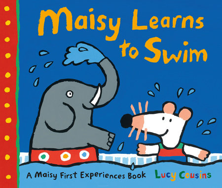 Maisy Learns to Swim by