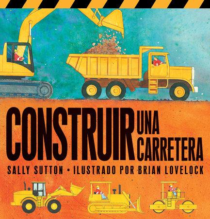 Construir Una Carretera (Roadwork) by