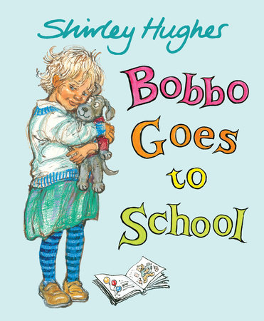 Bobbo Goes to School by