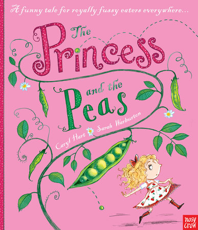 The Princess and the Peas by Caryl Hart