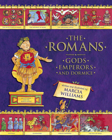 The Romans: Gods, Emperors, and Dormice by
