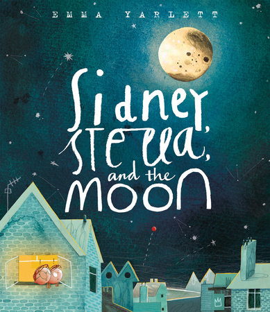 Sidney, Stella, and the Moon by