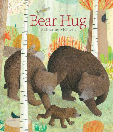 Bear Hug by Katharine McEwen