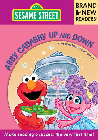 Abby Cadabby Up and Down by Sesame Workshop