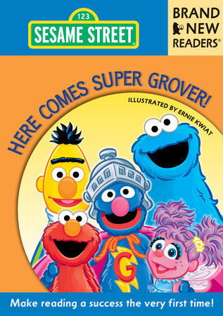 Here Comes Super Grover! by