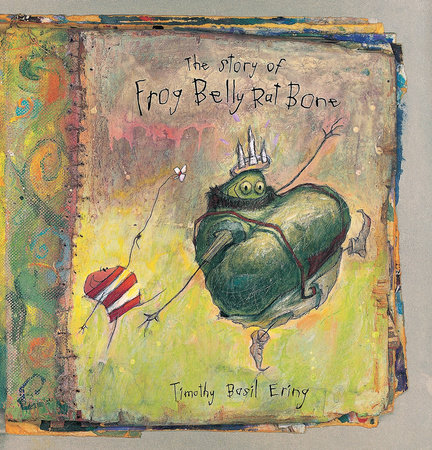 The Story of Frog Belly Rat Bone by