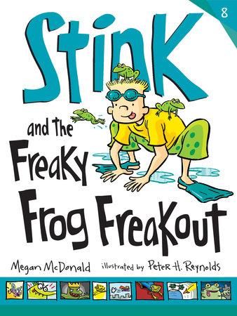 Stink and the Freaky Frog Freakout (Book #8) by