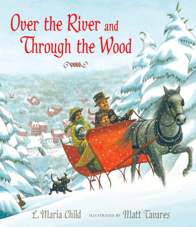 Over the River and Through the Wood by