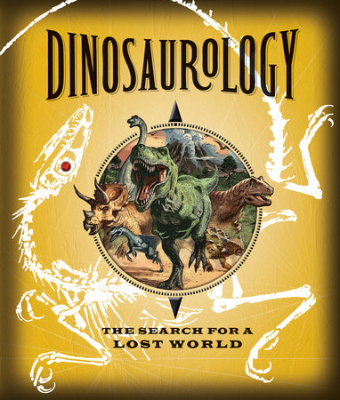 Dinosaurology by