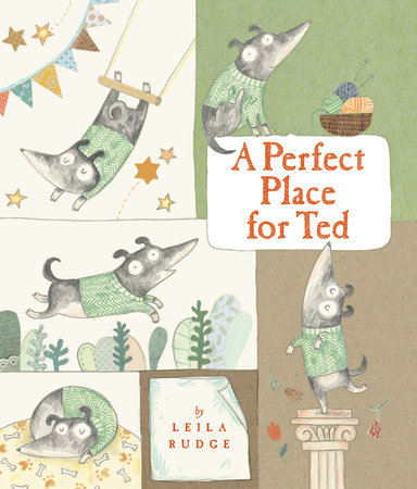 A Perfect Place for Ted by Leila Rudge