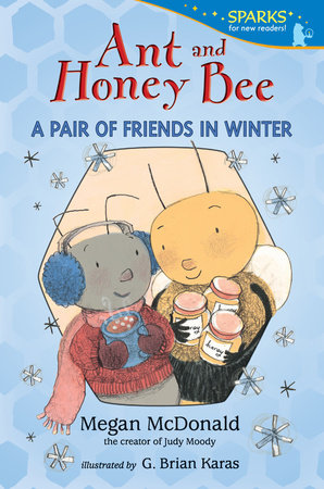 Ant and Honey Bee: A Pair of Friends in Winter by