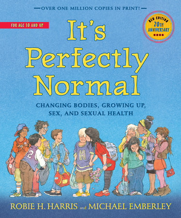 It's Perfectly Normal by Robie H. Harris