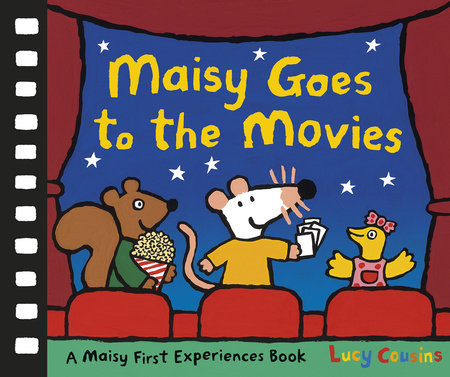Maisy Goes to the Movies by