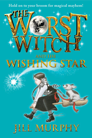The Worst Witch and the Wishing Star by