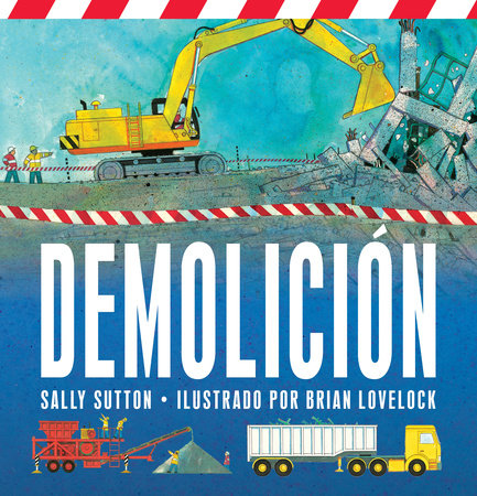 Demolicion by Sally Sutton