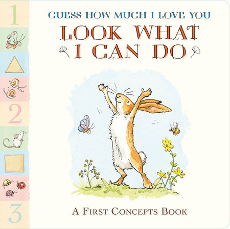 Guess How Much I Love You: Look What I Can Do by