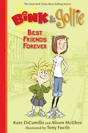 Bink and Gollie: Best Friends Forever by Alison McGhee and Kate DiCamillo