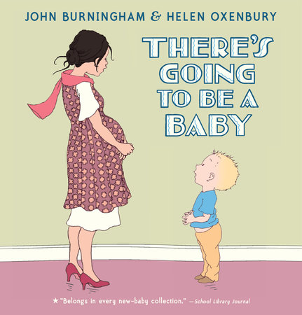 There's Going to Be a Baby by John Burningham