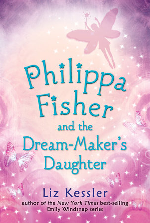 Philippa Fisher and the Dream-Maker's Daughter by