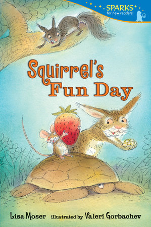 Squirrel's Fun Day by
