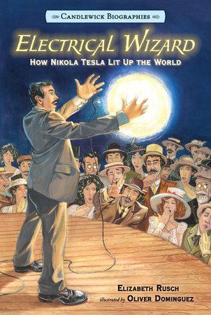 Electrical Wizard by Elizabeth Rusch