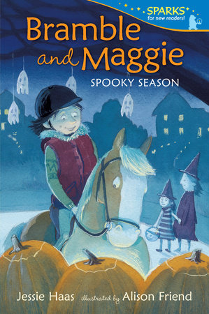 Bramble and Maggie Spooky Season by Jessie Haas