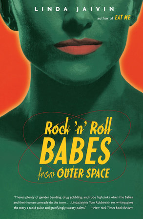 Rock 'N' Roll Babes by Linda Jaivin