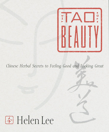 The Tao of Beauty by Helen Lee