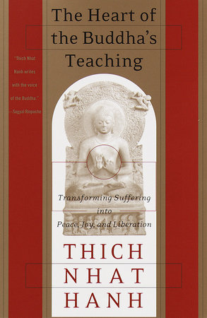 The Heart of the Buddha's Teaching by