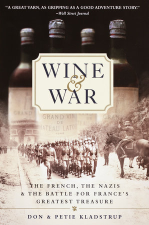 Wine and War by