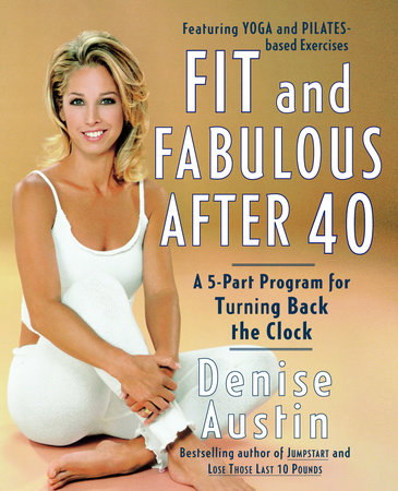 Fit and Fabulous After 40 by
