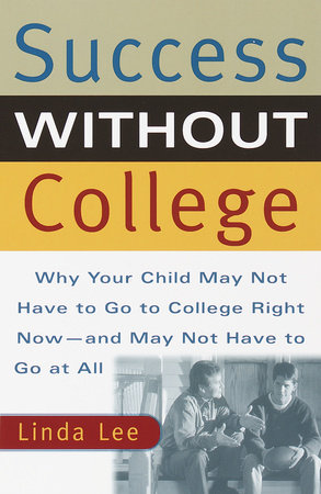 Success Without College by