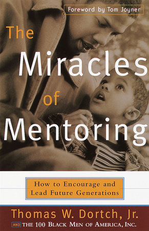 The Miracles of Mentoring by Carla Fine and Thomas Dortch