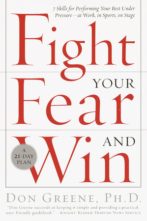 Fight Your Fear and Win by