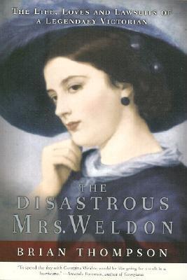 The Disastrous Mrs. Weldon