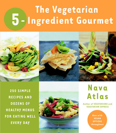 The Vegetarian 5-Ingredient Gourmet by