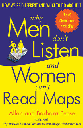Why Men Don't Listen and Women Can't Read Maps by