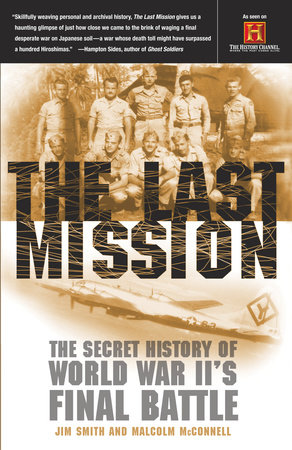 The Last Mission by Malcolm McConnell and Jim Smith
