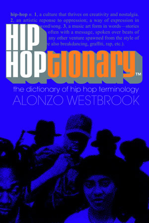 Hip Hoptionary TM by Alonzo Westbrook